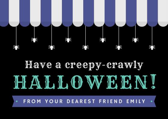 have a creepy-crawly Halloween!