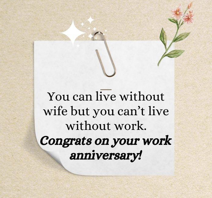 Happy Work Anniversary Quotes